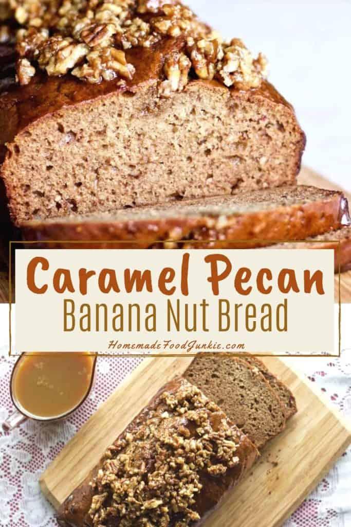 Caramel Pecan Banana Date Bread-Pin Image