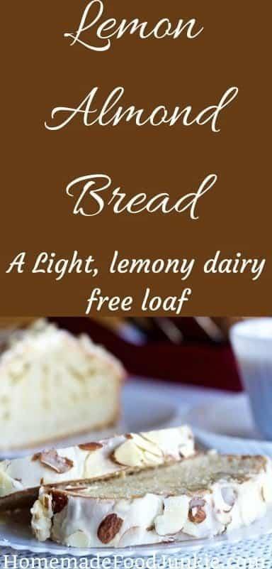 Lemon Almond Loaf is a light , dairy free, lemon loaf with a zingy lemon glaze sprinkled with sliced almonds #lemonbread #quickbread #dessert #holidayrecipe #partyfood by HomemadeFoodjunkie.com