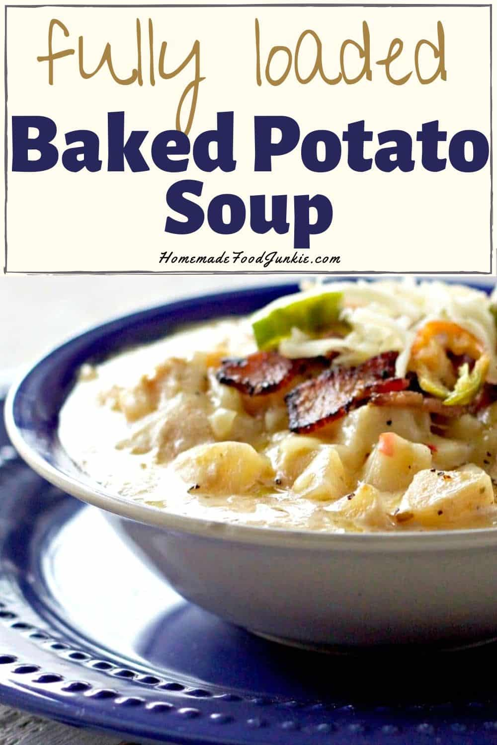 Fully loaded baked potato soup-pin image
