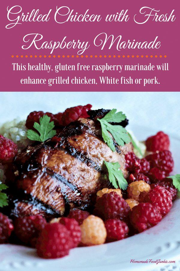 Grilled Chicken With Fresh Raspberry Marinade2F