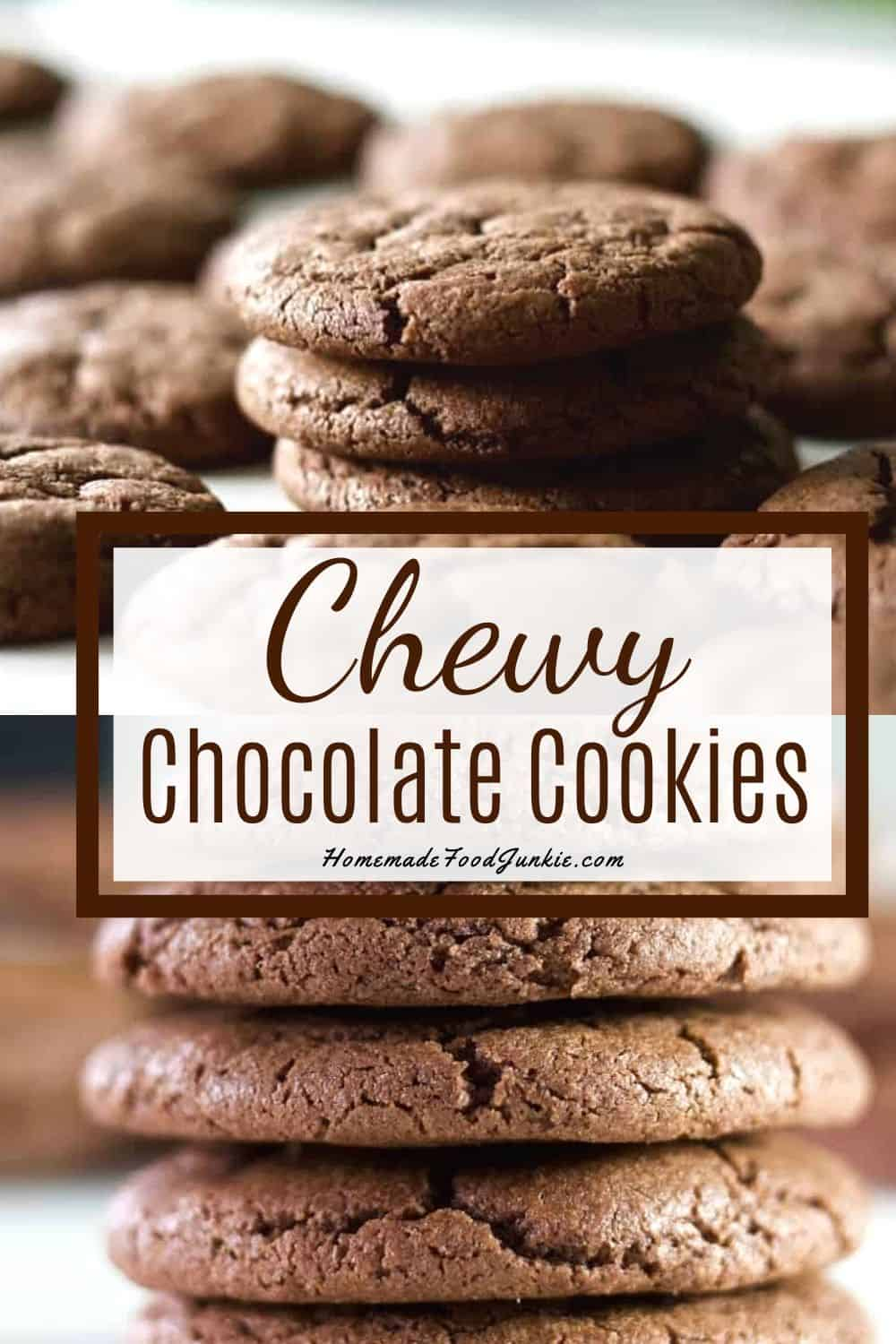 Chewy Chocolate Cookies-pin image