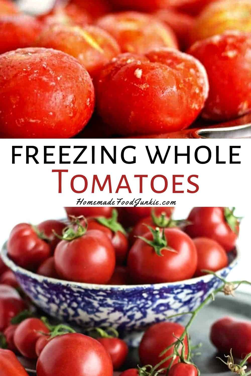 Freezing whole tomatoes-pin image