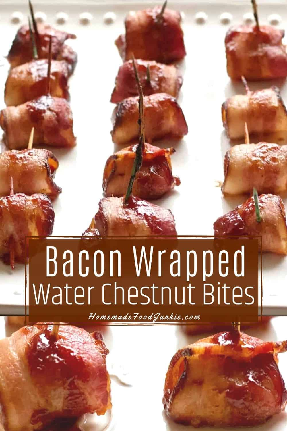 Bacon Wrapped Water Chestnuts-pin image