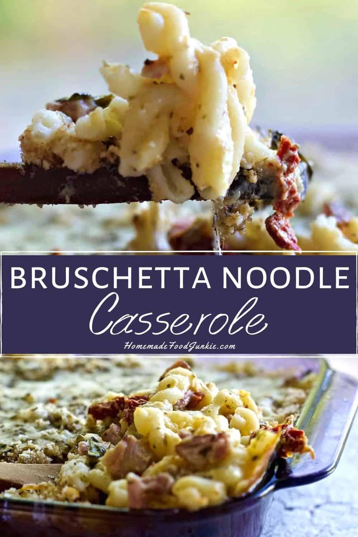 Bruschetta Noodle Casserole-pin image