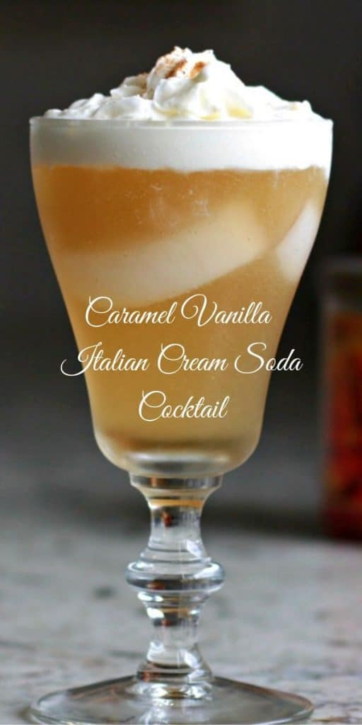 Pin image: Caramel Vanilla Italian Cream Soda Cocktail