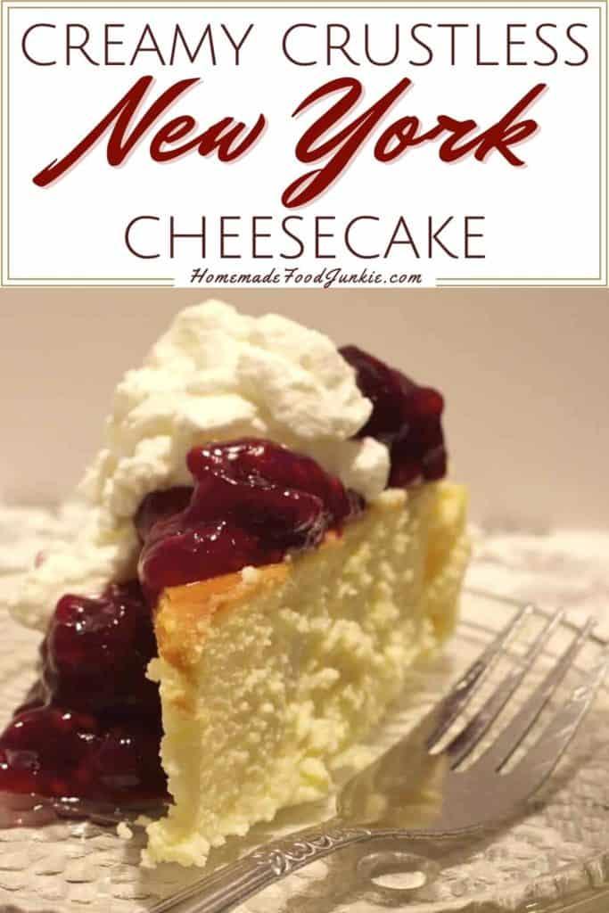 Creamy Crustless New York Cheesecake-Pin Image