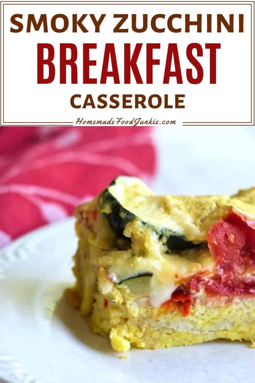 smoky zucchini breakfast casserole-pin image