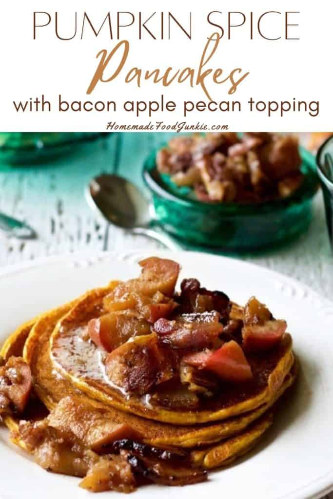 Pumpkin spice pancakes with bacon apple pecan topping-pin image
