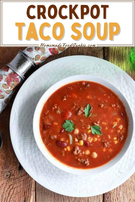 Crockpot Taco Soup-Pin Image