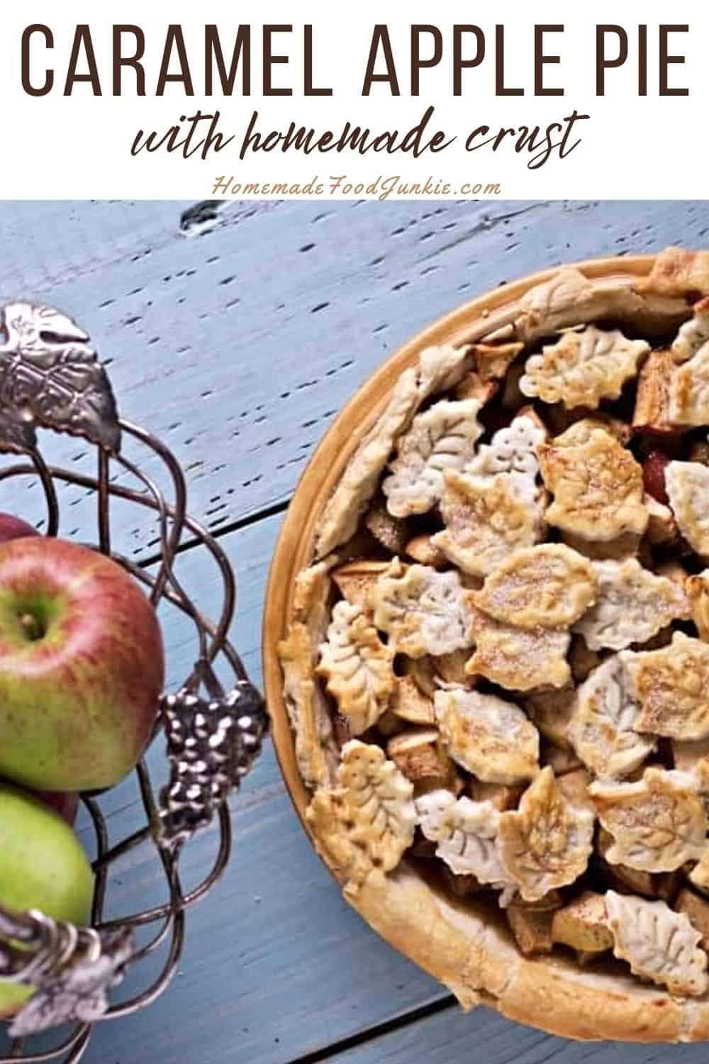 Caramel Apple Pie With Homemade Crust-Pin Image