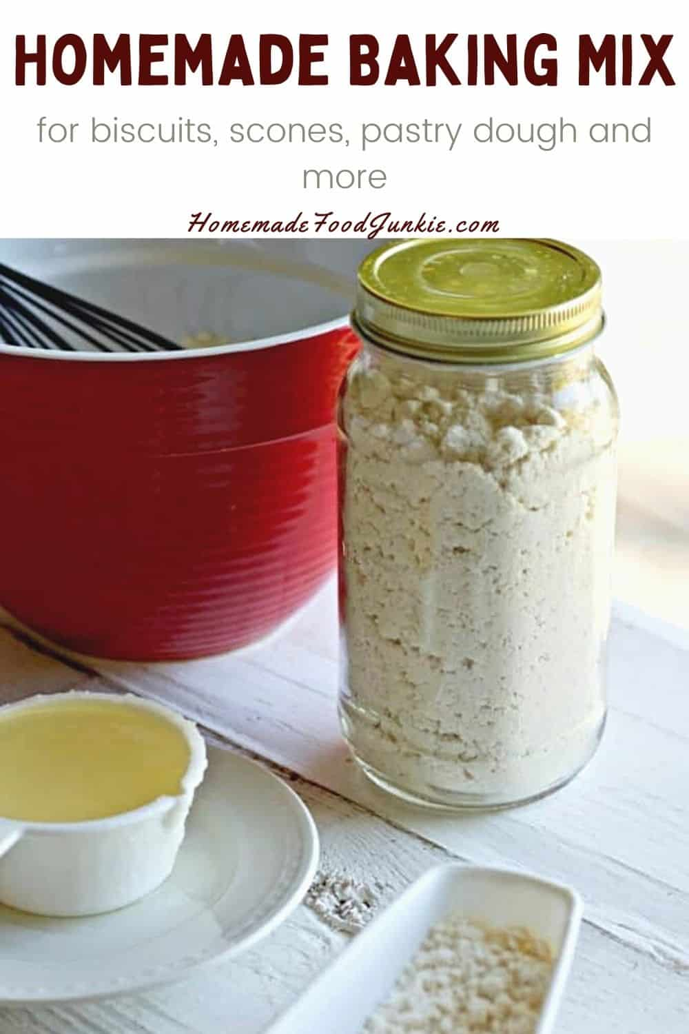 Homemade Baking Mix For Biscuits, Scones, Pastry Dough And More-Pin Image