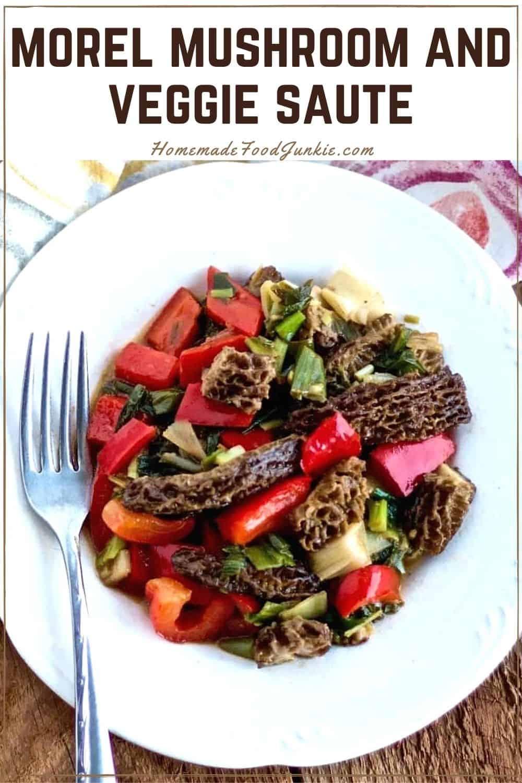 Morel mushroom and veggie saute-pin image