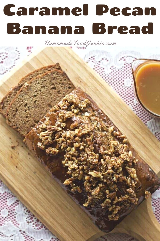Caramel pecan banana bread-pin image