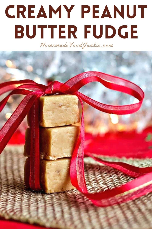 Creamy peanut butter fudge-pin image