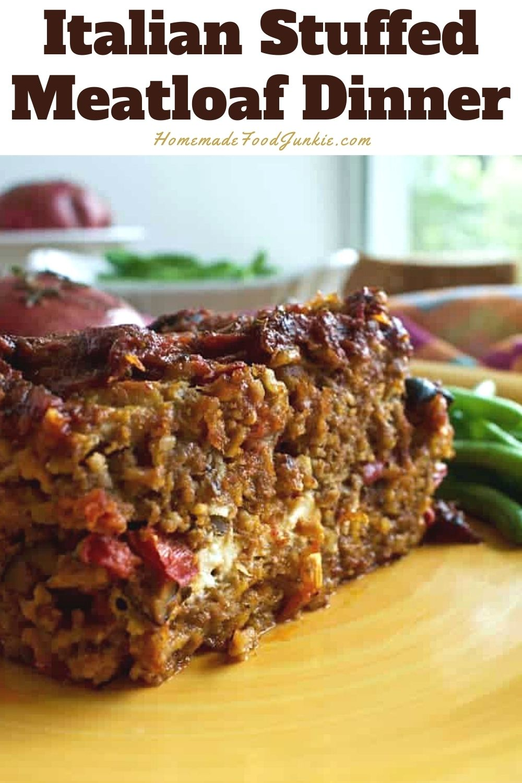 Italian stuffed meatloaf dinner-pin image