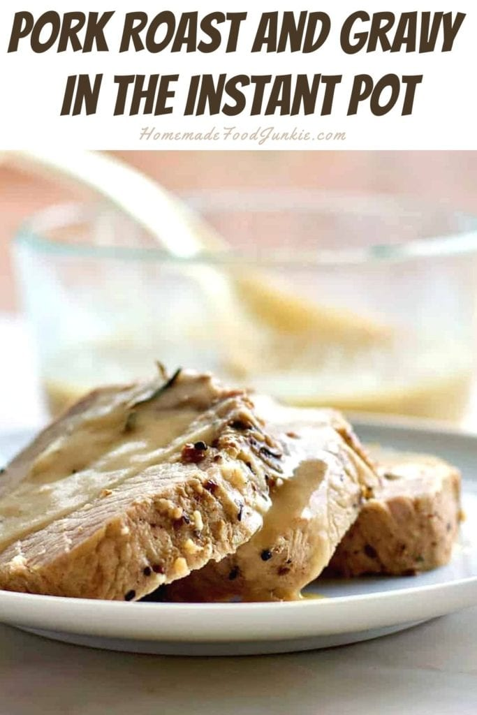 Pork roast and gravy in the instant pot-pin image