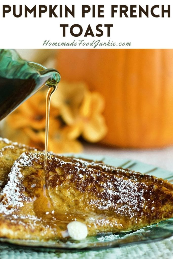 Pumpkin pie french toast-pin image