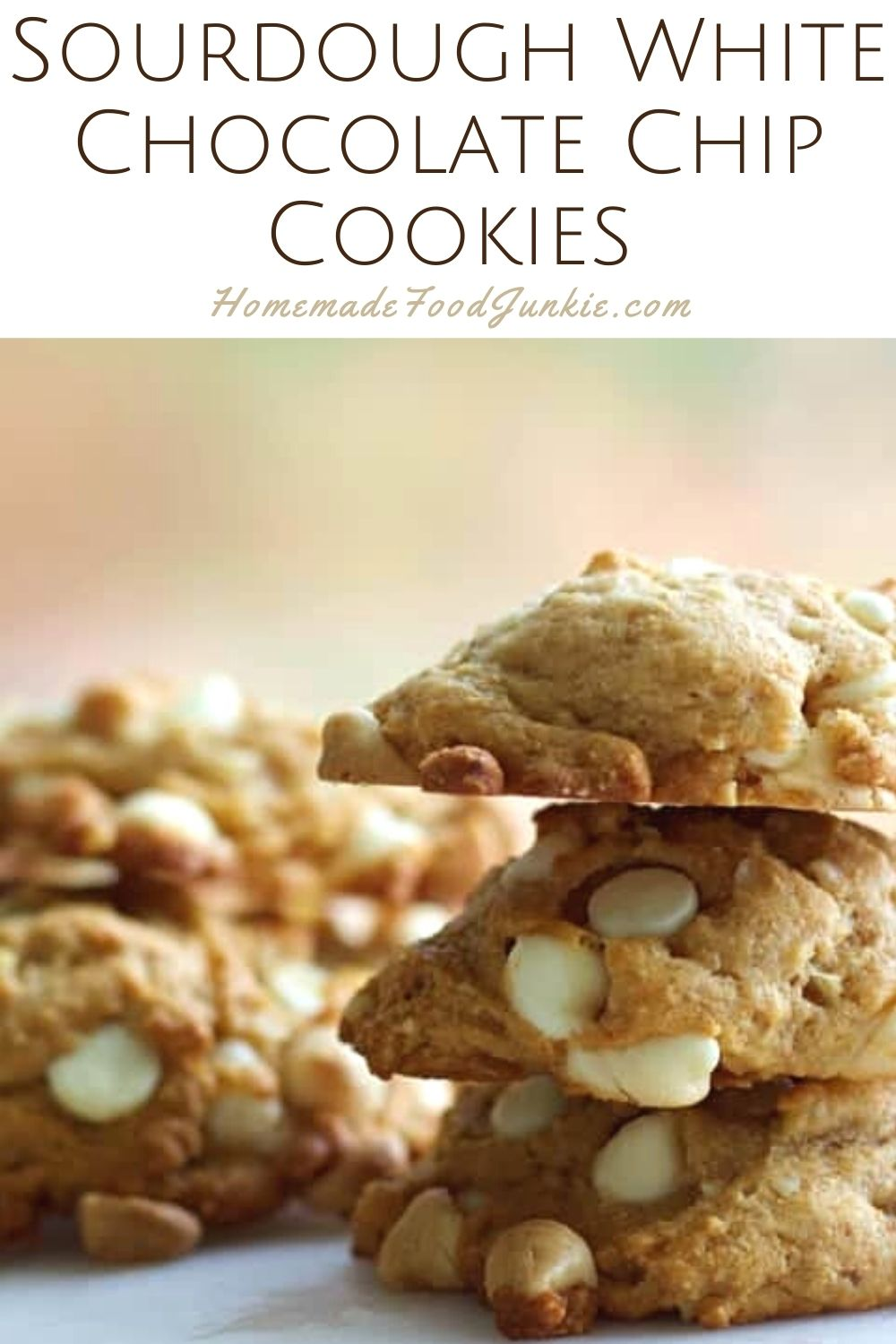 Sourdough white chocolate chip cookies-pin image