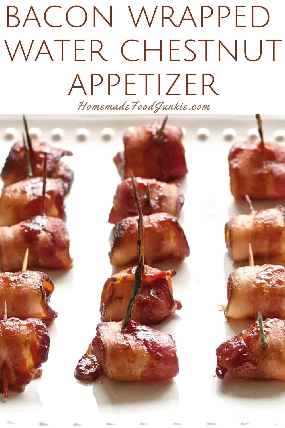 Bacon wrapped water chestnut appetizer-pin image