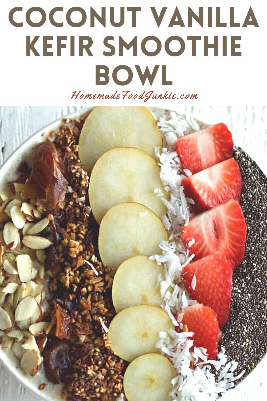 Coconut Vanilla Kefir Smoothie Bowl-Pin Image