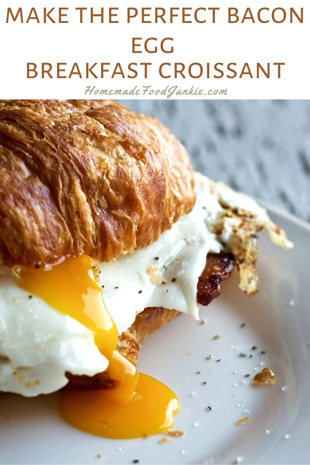 How To Make The Perfect Bacon Egg Breakfast Croissant-Pin Image