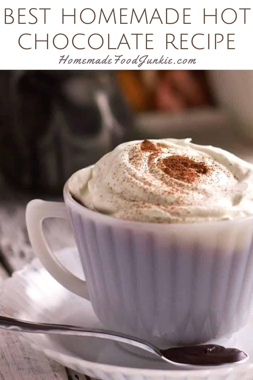 Best Homemade Hot Chocolate Recipe-Pin Image