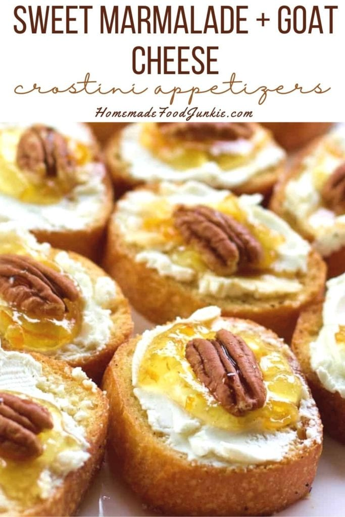 Sweet Marmalade And Goat Cheese Crostini Appetizers-Pin Image