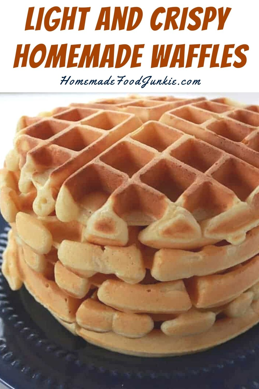 Light And Crispy Homemade Waffles-Pin Image