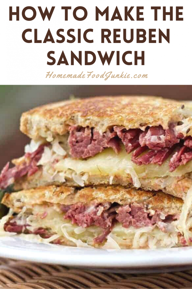 How To Make The Classic Reuben Sandwich-Pin Image
