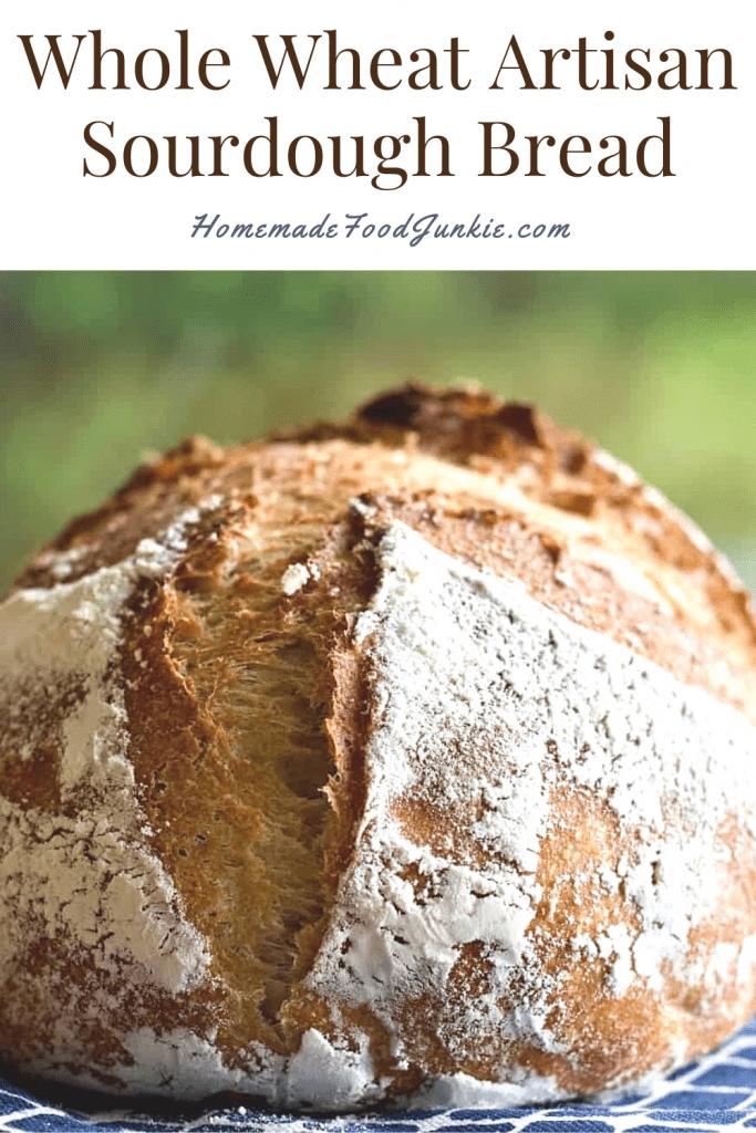 Whole Wheat Artisan Sourdough Bread-Pin Image