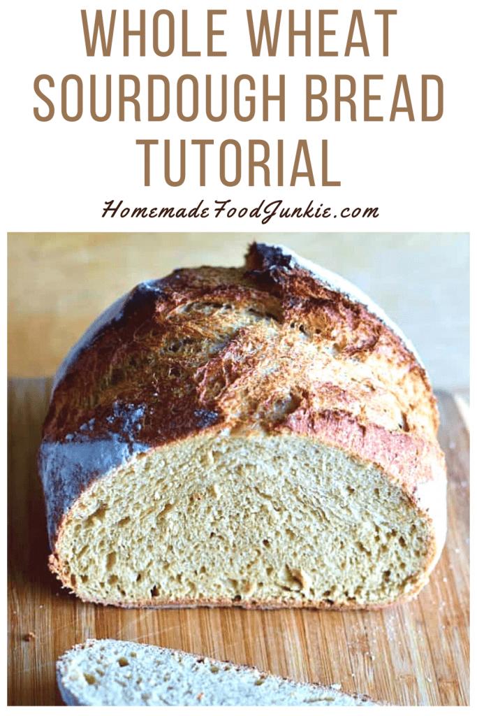 Whole Wheat Sourdough Bread Tutorial-Pin Image
