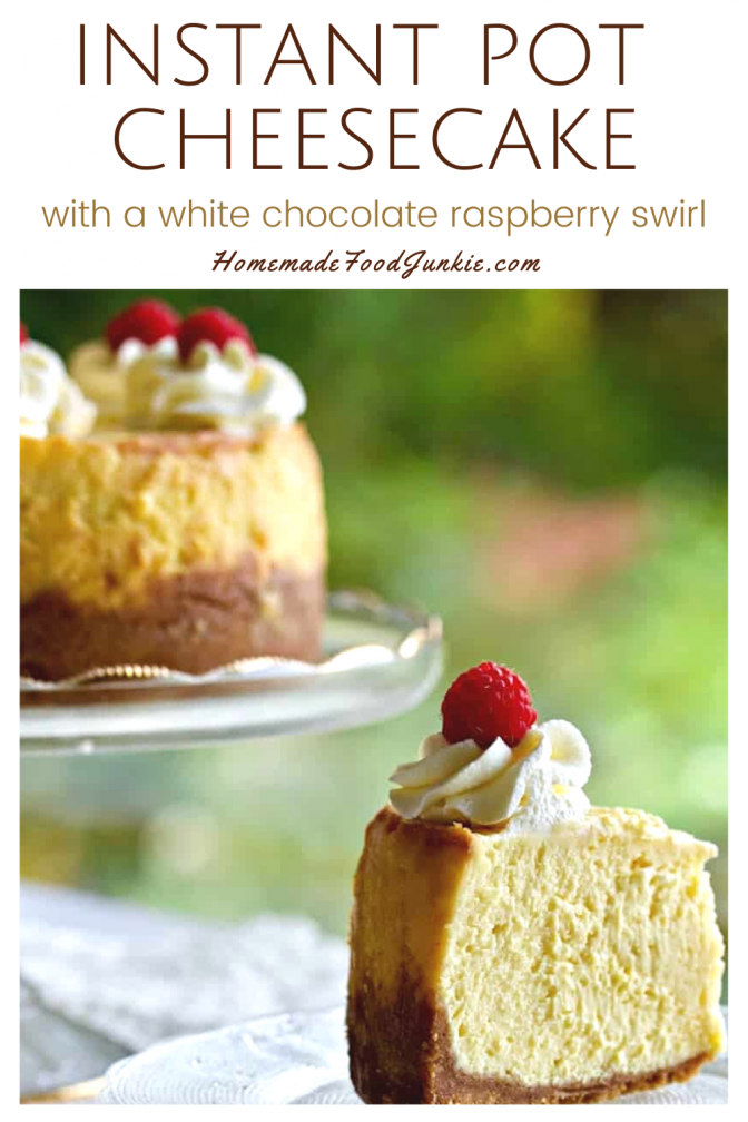 Instant pot cheesecake with a white chocolate raspberry swirl-pin image