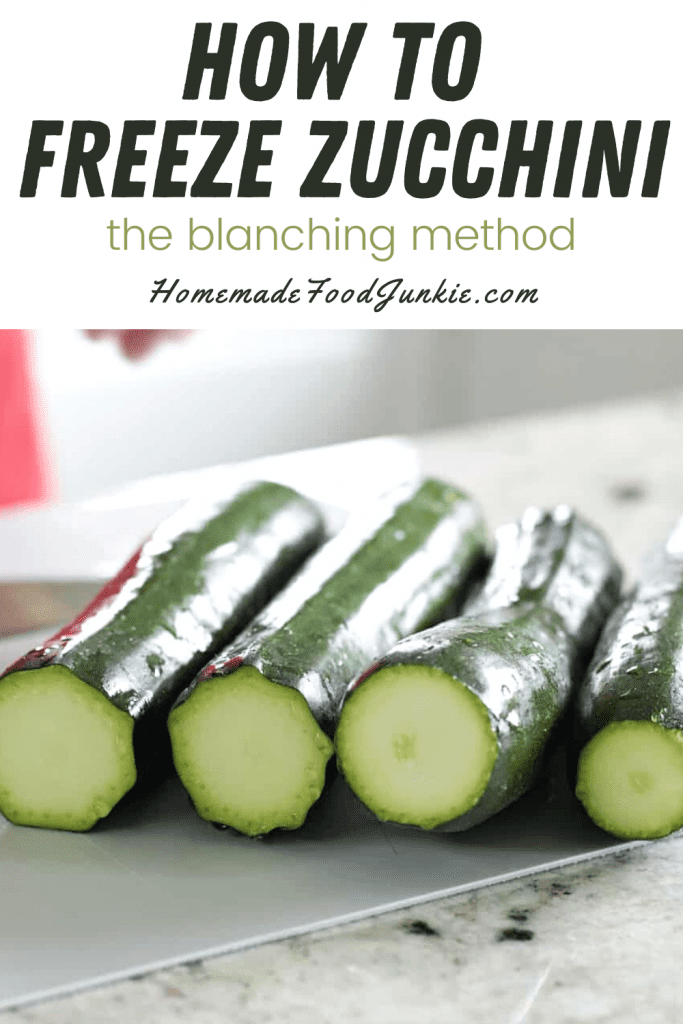 How To Freeze Zucchini The Blanching Method-Pin Image