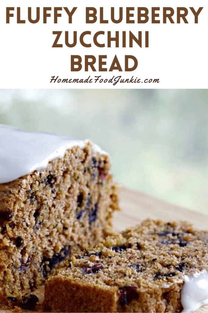 Fluffy Blueberry Zucchini Bread-Pin Image