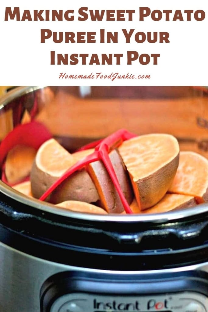 Making Sweet Potato Puree In Your Instant Pot-Pin Image