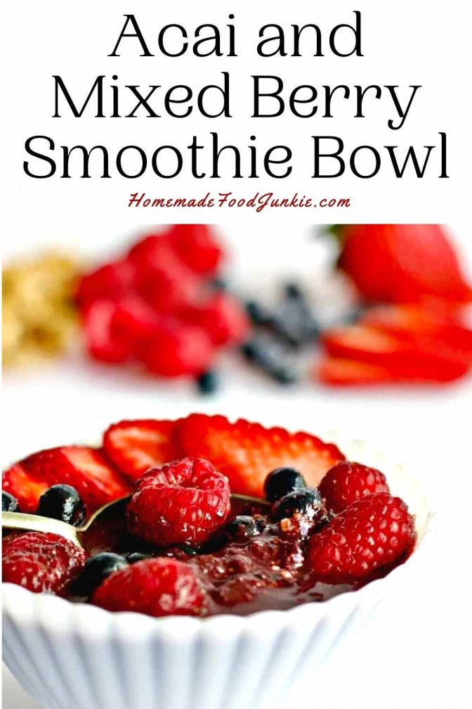 Acai And Mixed Berry Smoothie Bowl-Pin Image