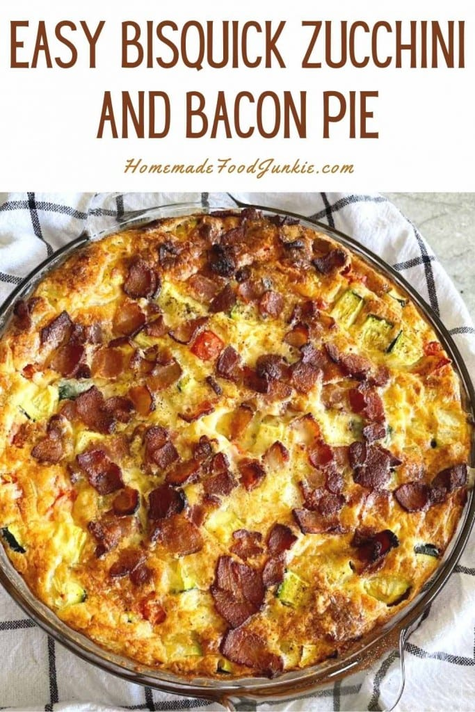 Easy bisquick zucchini and bacon pie-pin image