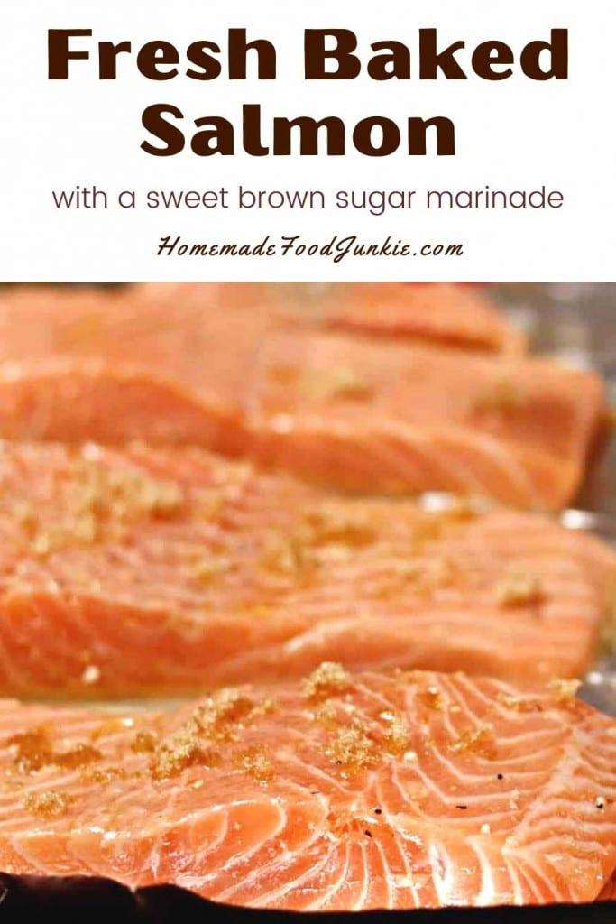 Fresh Baked Salmon With A Sweet Brown Sugar Marinade-Pin Image