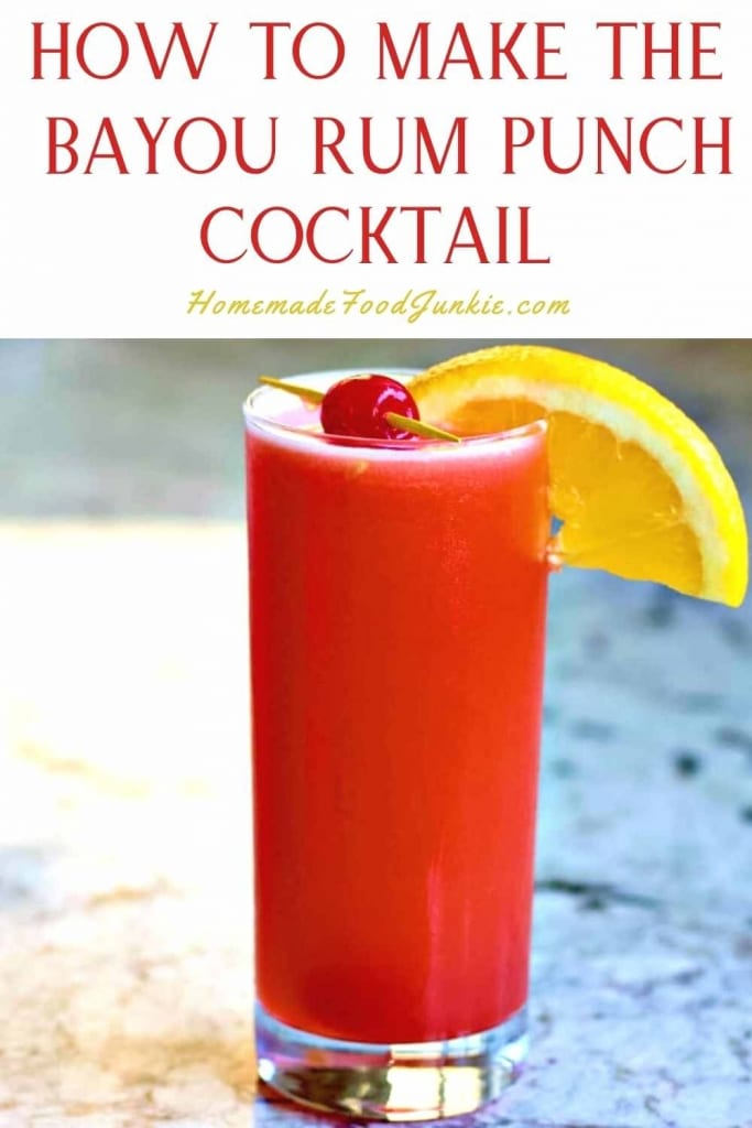 How To Make The Bayou Rum Punch Cocktail-Pin Image