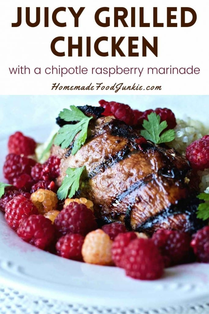 Juicy Grilled Chicken With A Chipotle Raspberry Marinade-Pin Image