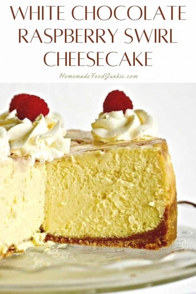 White Chocolate Raspberry Swirl Cheesecake-Pin Image