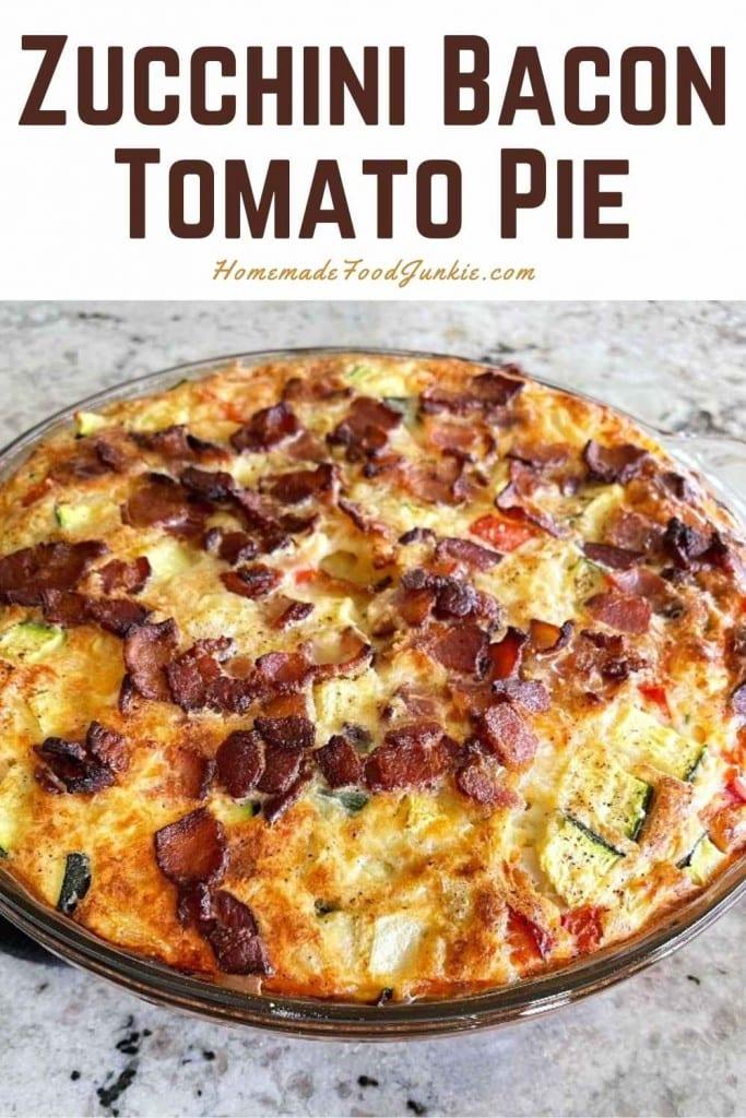 Zucchini bacon tomato pie-pin image