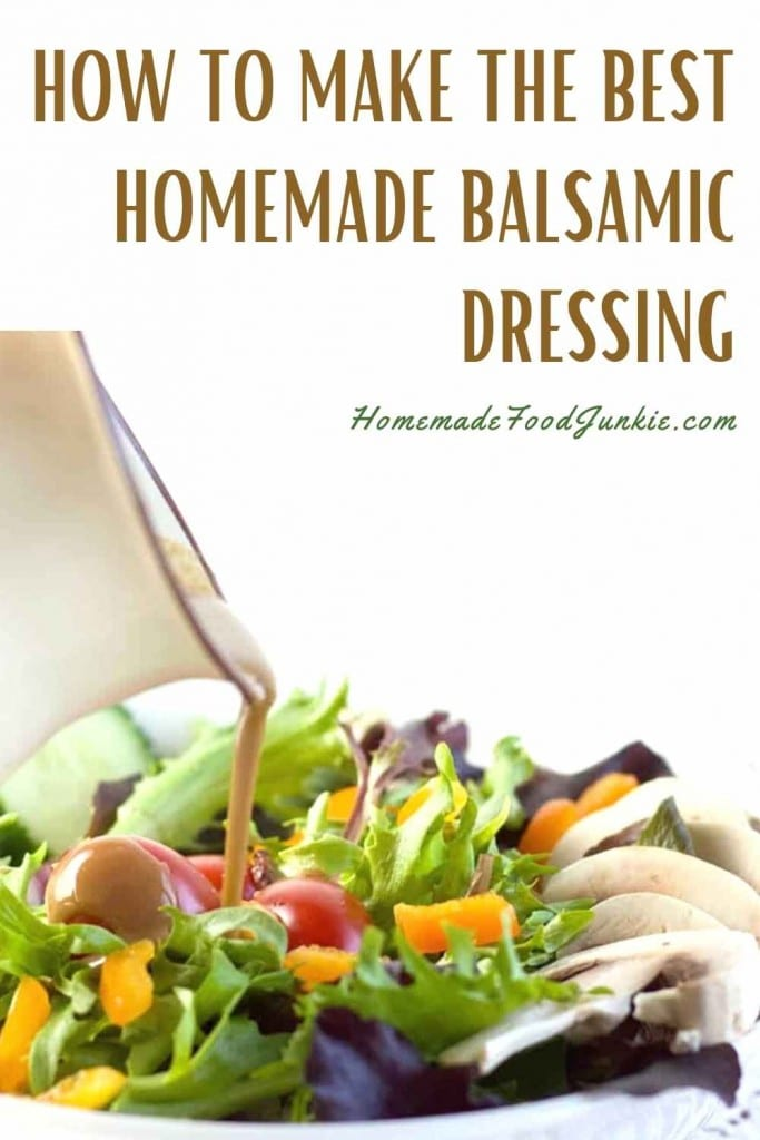 How To Make The Best Homemade Balsamic Dressing-Pin Image