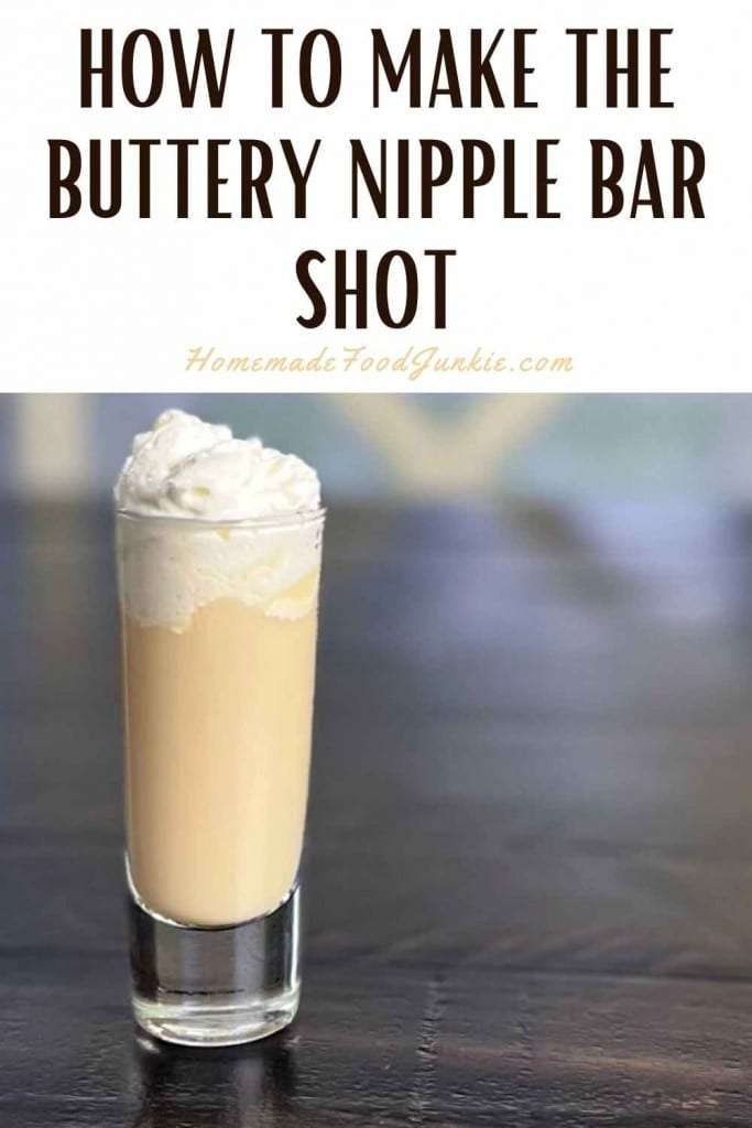 How To Make The Buttery Nipple Bar Shot-Pin Image