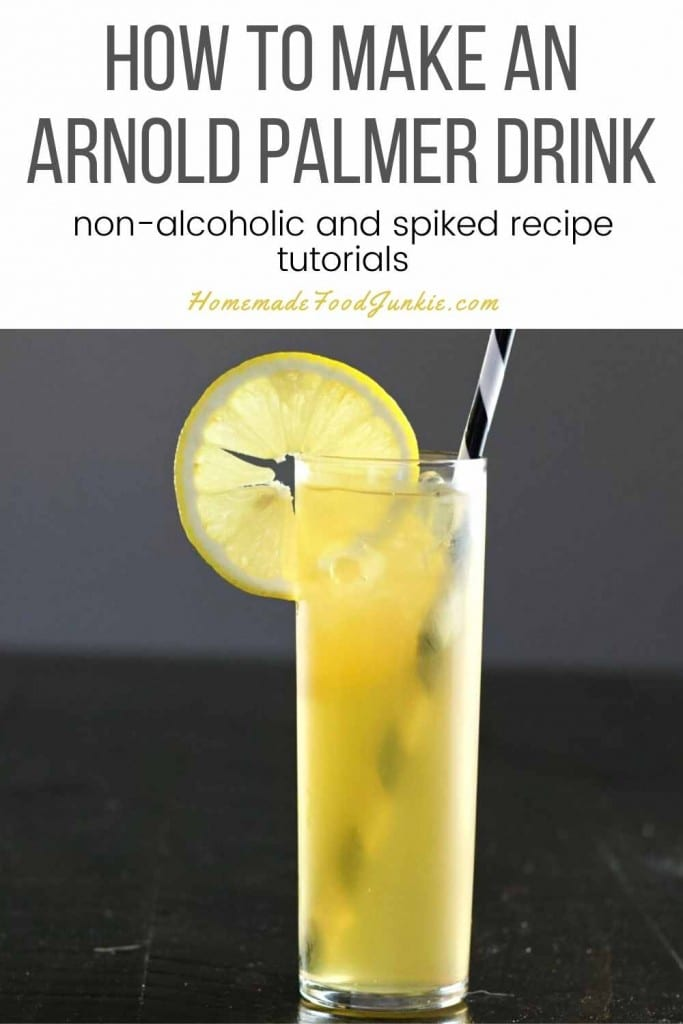 How To Make An Arnold Palmer Drink-Pin Image
