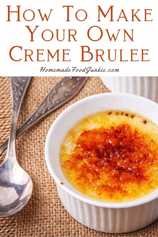 How To Make Your Own Creme Brulee-Pin Image
