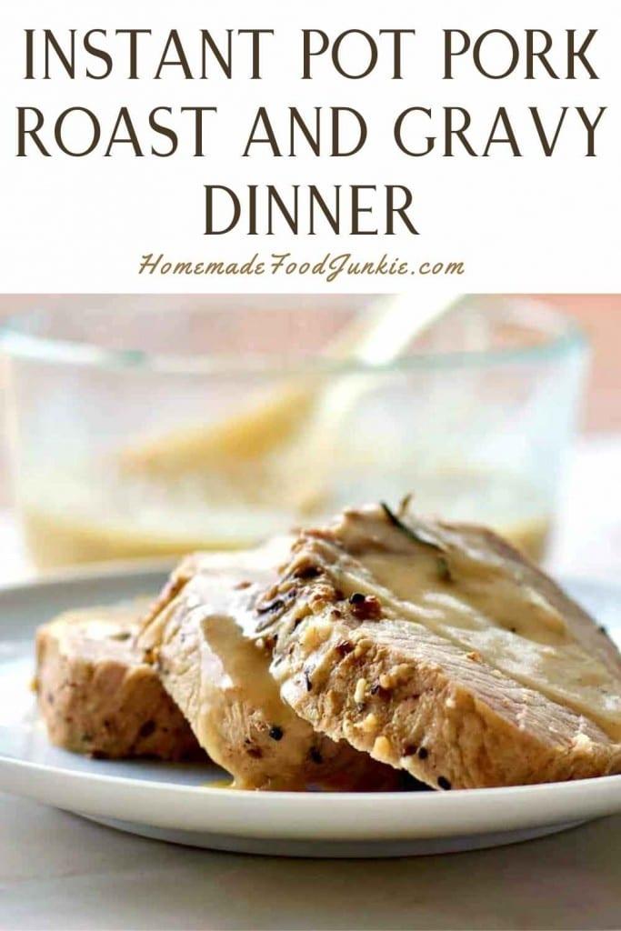Instant Pot Pork Roast And Gravy Dinner-Pin Image