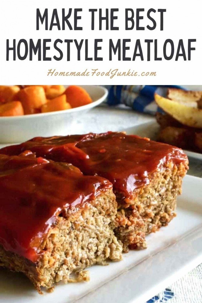 Make The Best Homestyle Meatloaf-Pin Image