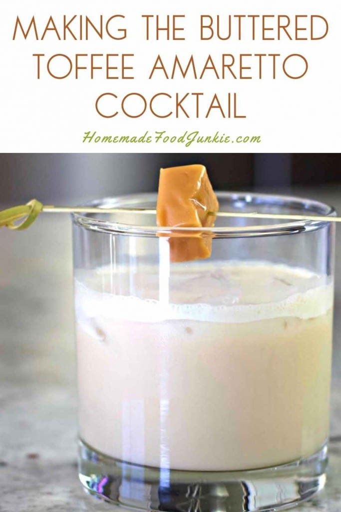 Making The Buttered Toffee Amaretto Cocktail-Pin Image