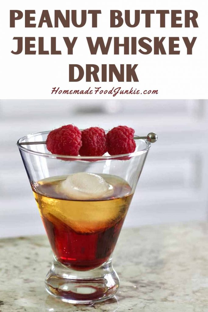 Peanut Butter Jelly Whiskey Drink-Pin Image